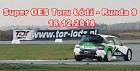 Impreza Super OES Toru Łódź - Runda 9 (16.12.2018)